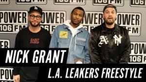 Video: Nick Grant – LA Leakers Freestyle